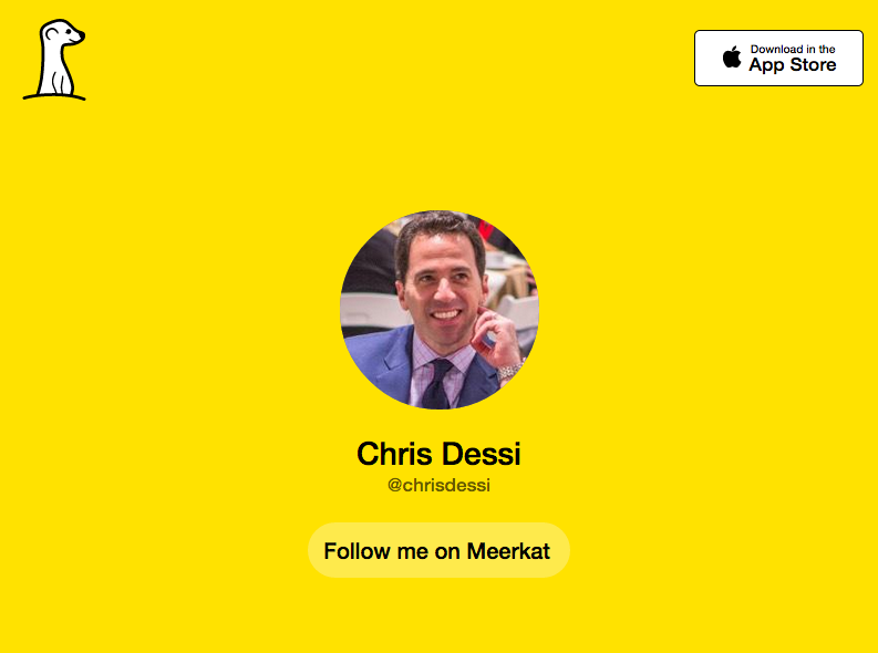 Chris Dessi on Meerkat