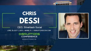Chris Dessi Keynote Disruptors Conference