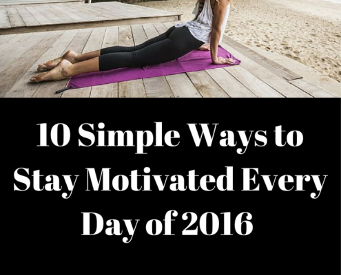 10 Simple Ways to Stay Motivated Every Day of 2016