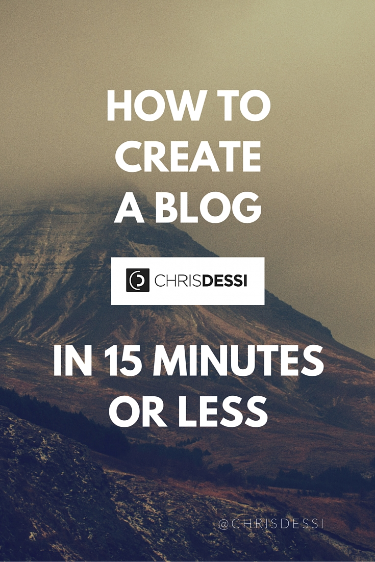 How to Create a Blog in 15 Minutes or Less